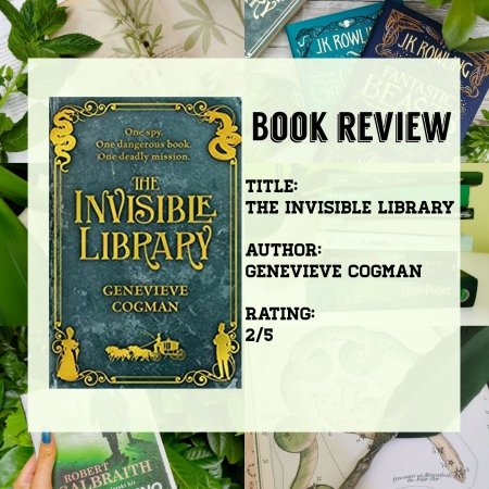 Book review poster of The invisible library by Genevieve Cogman