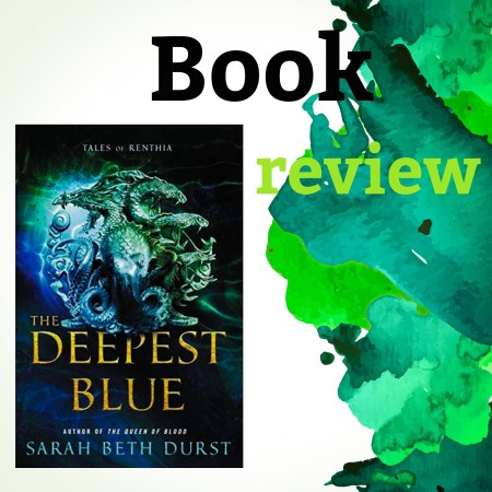 The deepest blue, book by Sarah Beth Durst, review