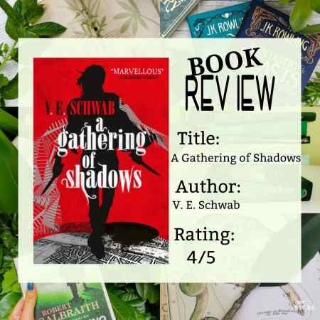 Book review poster with of A gathering of shadows, rating 4 out of 5